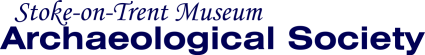 Stoke-on-Trent Museum Archaeological Society